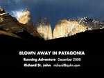 December 2008 – BLOWN AWAY in Patagonia